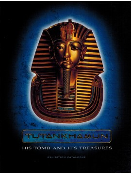 Tutankhamun - His Tomb and his Treasures